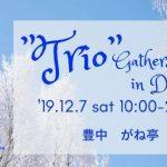 "Trio"" Gathers in December"